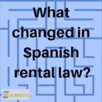 What changed in Spanish rental law?